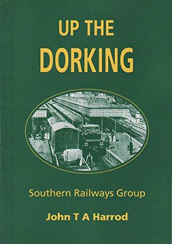 Up the Dorking By John T.A. Harrod