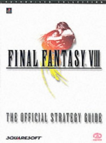 Final Fantasy VIII: The Official Strategy Guide by Liam Beatty