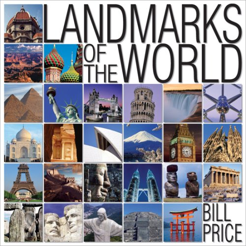 Landmarks of the World by Bill Price