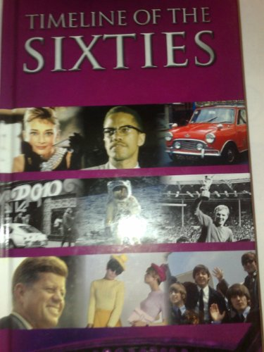 Timeline of the Sixties By Gordon Kerr