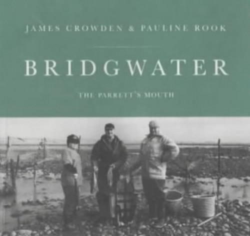 Bridgwater By James Crowden
