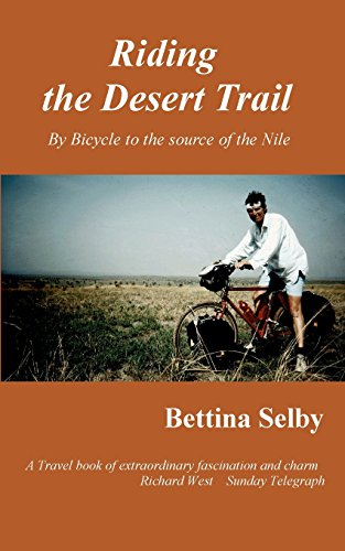Riding the Desert Trail By Bettina Selby
