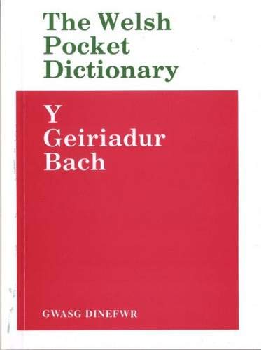 Geiriadur Bach, Y/Welsh Pocket Dictionary, The Edited by H. Meurig Evans