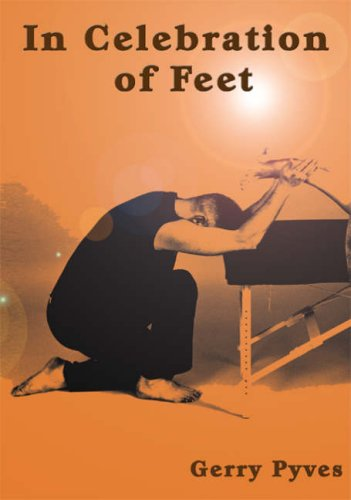 In Celebration of Feet By Gerry Pyves