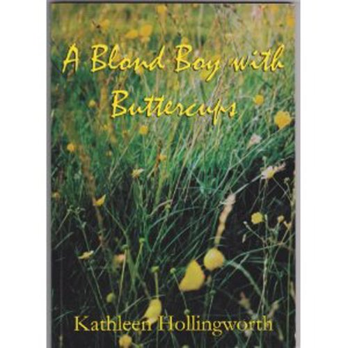 BLOND BOY WITH BUTTERCUPS By Kathleen Hollingworth