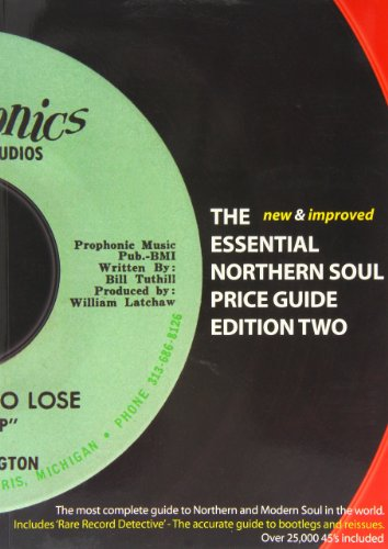 The Essential Northern Soul Price Guide By Tim Brown