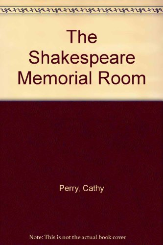 The Shakespeare Memorial Room By Cathy Perry