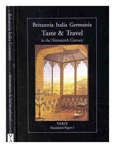 Taste and Travel 1815-1900 By Graham Smith