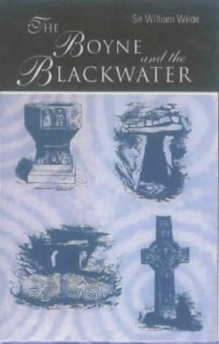 The Boyne and the Blackwater By William Wilde