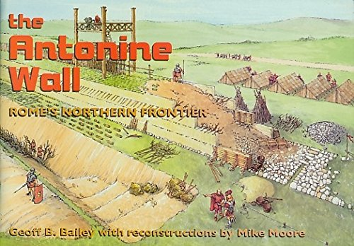 The Antonine Wall By G Bailey