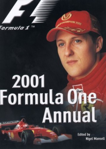 The Official Formula One Annual 2001 (Annuals) Edited by Tom Rubython