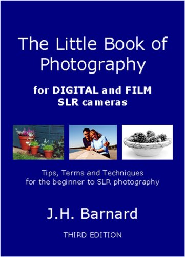 The Little Book of Photography: For Digital and Film SLR Cameras by Judith Barnard