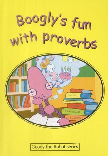 Boogly's Fun with Proverbs By Grenville Solomon