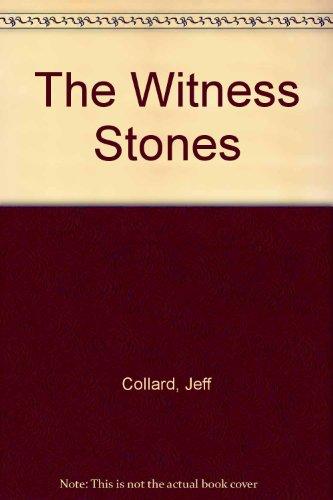 The Witness Stones By Jeff Collard