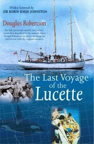 Last Voyage of the Lucette By Douglas Robertson