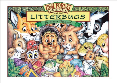 New Forest Friends and the Litterbugs By Simon Chadwick