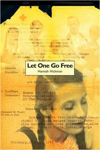 Let One Go Free by Hannah Hickman