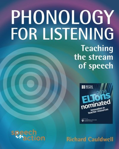 Phonology for Listening By Richard Cauldwell