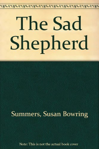 The Sad Shepherd by Susan Bowring Summers