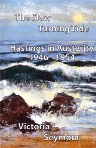The Slow Turning Tide By Victoria Seymour
