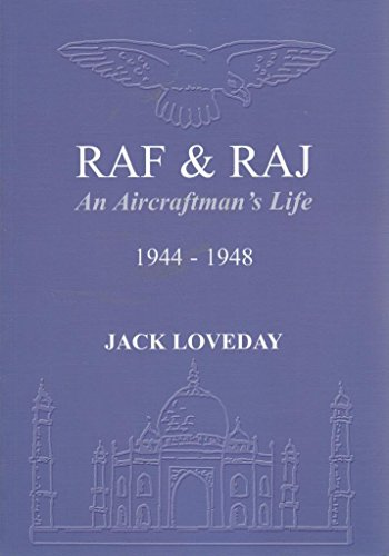 RAF and Raj By Jack Loveday