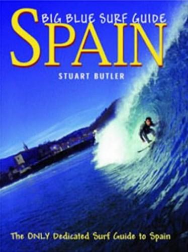 Big Blue Surf Guides By Stuart John Butler