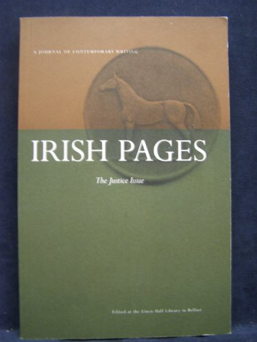 Irish Pages: A Journal of Contemporary Writing: v. 1, No. 2: Justice Issue by Chris Agee