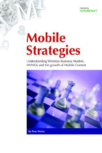 Mobile Strategies By Tom Weiss