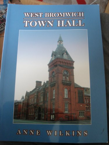 West Bromwich Town Hall By Anne Wilkins