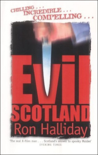 Evil Scotland By Ron Halliday