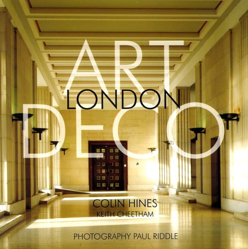 Art Deco London By Colin Michael Hines