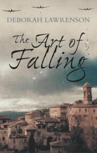 The Art of Falling by Deborah Lawrenson