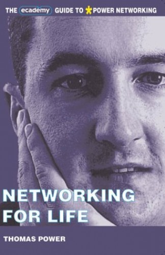 Networking for Life By Thomas Power