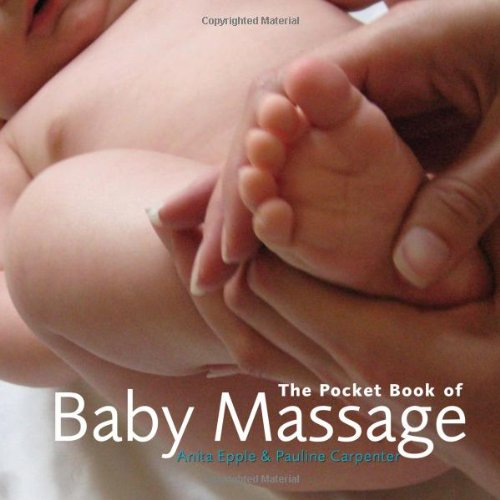The Pocket Book of Baby Massage by Anita Epple