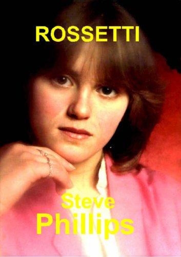 Rossetti By Stevie Phillips