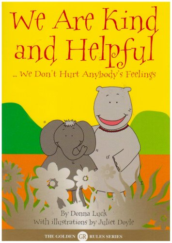 We are Kind and Helpful By Donna Luck