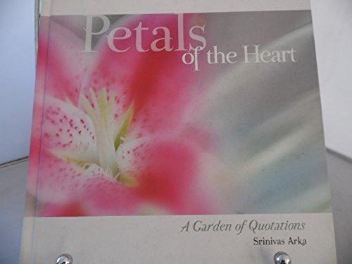 Petals of the Heart By Srinivas Arka