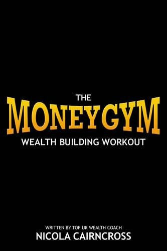 Money Gym By Nicola Cairncross
