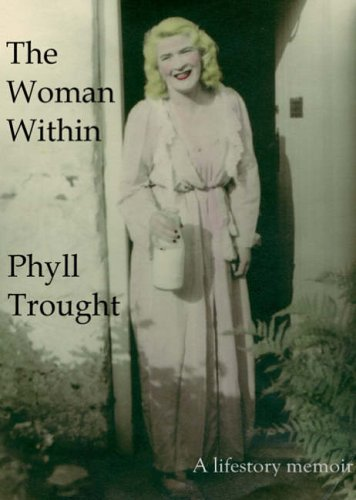The Woman within By Phyll Trought