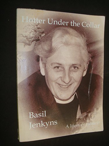 Hotter under the collar By Basil JENKYNS