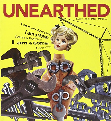 Unearthed By Douglass W. Bailey