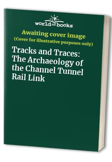 Tracks and Traces By Peter Lorimer