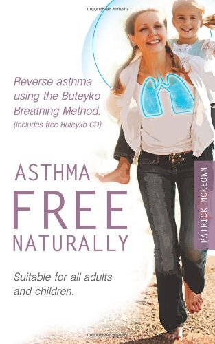 Asthma Free Naturally By Patrick McKeown