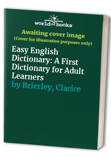 Easy English Dictionary By Clarice Brierley