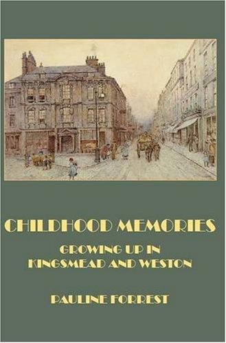 Childhood Memories By Pauline Forrest
