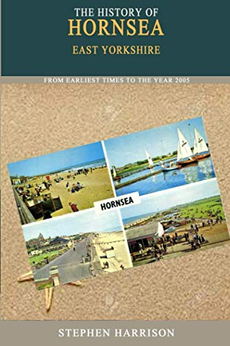The History of Hornsea By Stephen Harrison