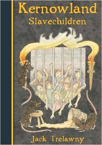 Kernowland 5 Slavechildren by Jack Trelawny
