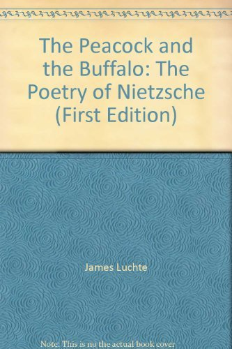 The Peacock and the Buffalo By Friedrich Wilhelm Nietzsche