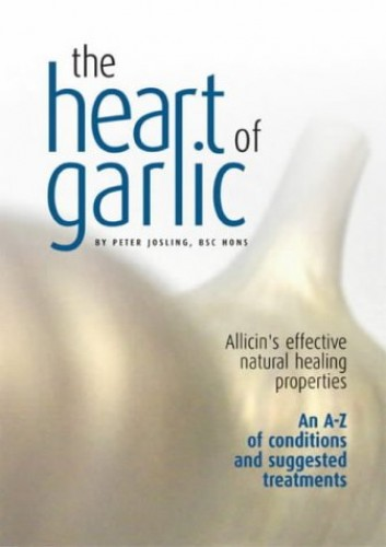The Heart of Garlic By Peter Josling