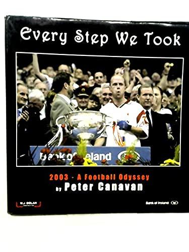 Every Step We Took By Peter Canavan